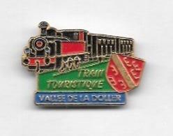 Pin's  SNCF, Ville, TRAIN  TOURISTIQUE  VALLEE  DE  LA  DOLLER  à  CERNAY  ( 68 ) - TGV