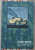 Couverture GUIDE SPIDO Automobiles 1930 SPIDOLEINE Illustrateur GEO HAM - Auto's