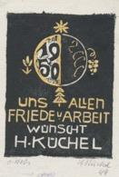 Wenskaart 1950 Heinrich Küchel - Heinrich Küchel (gesigneerd) - Sin Clasificación