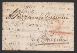Précurseur - LAC Datée De Anvers (1709) + Port à La Craie Rouge Vers Bruxelles. TB - 1621-1713 (Spanische Niederlande)