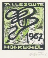 Wenskaart 1967 Heinrich Küchel - Heinrich Küchel (gesigneerd) - Sin Clasificación