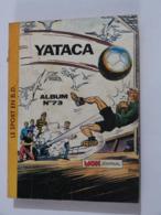BD  ---     YATACA  Album   N° 73 - Magazines Et Périodiques