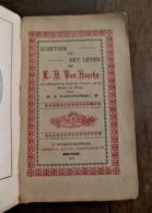 Oud Boek Schetsen Uit Het Leven Van  E . H .  VAN  HAECKE Door A. Haegheberg   Druk.  K . RYCKBOST -- MONTHAVE   BRUGGE - Oud