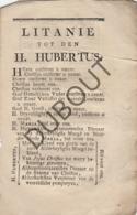 TIENEN/TIRLEMONT Litanie Heilige Hubertus - Saint Hubert - Drukkerij Fauconier ±1800  (R68) - Oud