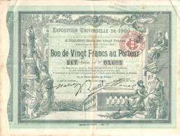 EXPOSITION UNIVERSELLE DE 1900 - BON DE VINGT Frs AU PORTEUR Série 217 N° 03,605 - Actions & Titres