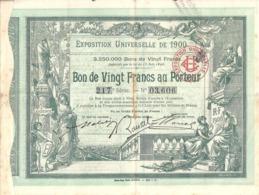 EXPOSITION UNIVERSELLE DE 1900 - BON DE VINGT Frs AU PORTEUR Série 217 N° 03,606 - Actions & Titres