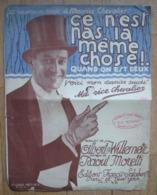 Maurice Chevalier. - Ce N'est Pas La Même Chose. - 1924. - Partitions Musicales Anciennes