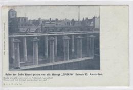 Amsterdam Ruïne Der Oude Beurs Gezien Van Uit Bodega Oporto Damrak 92 # 1903   16 - Amsterdam