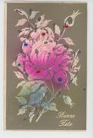 """FLEURS - Jolie Carte Fantaisie Gaufrée Avec Paillettes Roses """"Bonne Fête """" (embossed Postcard) - Fleurs"""
