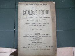 JOURNAL L'ORPHEON CATALOGUE GENERAL INSTRUMENTS DE MUSIQUE,BANNIERES ET INSIGNES,MEDAILLES ET INSIGNES,MEDAILLES 64 PAGE - Musique & Instruments