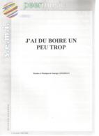 Partition Musicale Ancienne , GEORGES LIFERMAN ,J'AI DU BOIRE UN PEU TROP,  Slow , Frais Fr 1.85 - Partituren