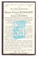 DP Henri V. Duhayon ° Westnieuwkerke Nieuwkerke 1863 † Dranouter Heuvelland 1926 X Florence Leeuwerck - Santini