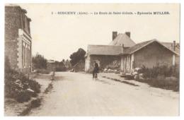Cpa: 02 SINCENY (c. Chauny) La Route De Saint Gobain - Epicerie MULLER (Cycliste) N° 5 - Sonstige Gemeinden