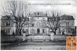LONS LE SAUNIER LES BAINS ECOLE NORMALE DE FILLES 1922 TBE - Lons Le Saunier
