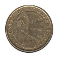 12009 - MEDAILLE TOURISTIQUE MONNAIE DE PARIS 12 - Caves De Roquefort - 2005 - Monnaie De Paris