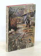 Mattalia - Cronache Di Una Guerra - Da Vezzena All'Ortigara 1915-18 - 1971 Ca. - Libros, Revistas, Cómics