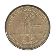 17008 - MEDAILLE TOURISTIQUE MONNAIE DE PARIS 17 - Pont Transbordeur - 2012 - Monnaie De Paris