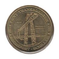 17010 - MEDAILLE TOURISTIQUE MONNAIE DE PARIS 17 - Pont Transbordeur - 2012 - Monnaie De Paris