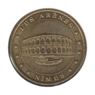 30004 - MEDAILLE TOURISTIQUE MONNAIE DE PARIS 30 - Les Arènes De Nîmes - 2005 - Monnaie De Paris