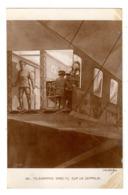 Carte Postale, Télégraphie Ans Fil Sur Un Zeppelin - Guerra 1914-18
