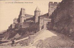 11---LA CITE DE CARCASSONNE--porte D'aude--voir 2 Scans - Carcassonne