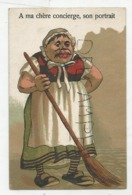 """Dame En Tablier Et Balai. Bouche Cousue: """"A Ma Chère Concierge, Son Portrait"""". - Humor"""