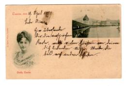 Ansichtskarte Luzern, Dolly Dorin, Kappelbrücke, 1899 - LU Lucerne