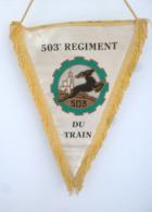 FANION 503° RT REGIMENT DU TRAIN - Drapeaux