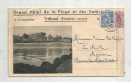 Cp, CARTE LETTRE , Publicité ,grand Hôtel De La Plage Et Des Sables Blancs,29 , TREBOUL , Voyagée1947, 3 Scans - Hotels & Restaurants