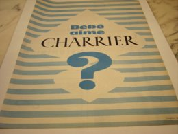 ANCIENNE PUBLICITE  BEBE AIME CHARRIER 1960 - Afiches
