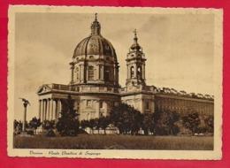 CARTOLINA VG ITALIA - TORINO - Reale Basilica Di SUPERGA - 10 X 15 - 1947 AMB TORINO MILANO - Churches
