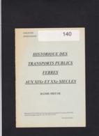 HISTORIQUE DES TRANSPORTS PUBLICS FERRES AUX 19 Et 20 Eme Siecles  CCCC VISE  Brochure 12 Pages - Spoorwegen