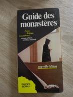 Maurice Colinon - Guide Des Monastères. France Belgique Luxembourg / éd. Guides Horay - 1985 - Tourism