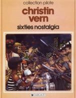 Sixties Nostalgia EO BE DARGAUD Collection Pilote 09/1983 Christin Vern (BI2) - Editions Originales (langue Française)