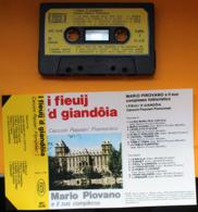 MC MUSICASSETTA COMPLESSO MARIO PIOVANO I FIEUIJ 'D GIANDOIA MC 3358 - Cassette