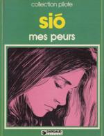 Mes Peurs EO BE DARGAUD Collection Pilote 04/1980 Sio (BI2) - Editions Originales (langue Française)