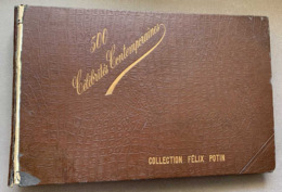ↂ ALBUM FELIX POTIN COMPLET 500 CÉLÉBRITÉS N°1 PHOTOS 1901 ? ROI REINE MILITAIRE SAVANT PEINTRE MUSICIEN SPORT VELO Etc. - Beroemde Personen