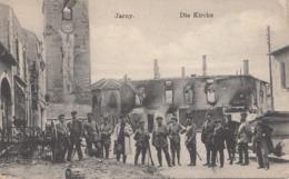 Westlicher Kriegsschauplatz JARNY Die Kirche, Soldaten, Karte Um 1917 - Weltkrieg 1914-18