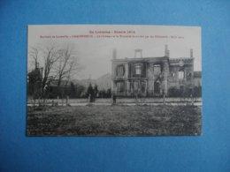 Environs De LUNEVILLE   -  54  -  CHANTEHEUX  -  Le Château Et La Tannerie Incendiés  -  Meurthe Et Moselle - France
