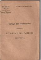 Fascicule Ancien - Extrait Des Instructions Concernant Le Service Des Facteurs Des Postes 1916 - Bücher, Zeitschriften, Comics