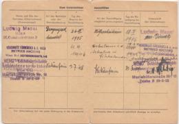 ERSATZKARTE Für ARBEITSBUCH Ausgestellt 1945, Mehrere Stempel - Historische Dokumente