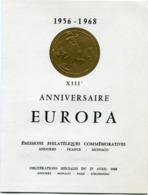 EUROPA ENCART N°00409 1956 - 1968 XIIIe ANNIVERSAIRE EUROPA EMISSIONS......ANDORRE-FRANCE-MONACO AVEC OBL...DU 27-4-1968 - Europa-CEPT