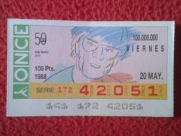 SPAIN CUPÓN DE ONCE OLD LOTTERY LOTERÍA ESPAÑA 1988 50 AÑOS ANDY WARHOL PINTOR PAINTER ARTIST PEINTRE ARTISTE POP ART... - Billetes De Lotería