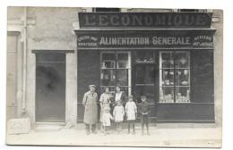 A IDENTIFIER...Carte Postale Photo.Magasin Alimentation Générale L'ECONOMIQUE à Localiser - A Identifier