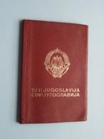 PASSEPORT - PASPOORT - REISEPASS - PASSPORT ( JUGOSLAVIJA / JOEGOSLAVIË ) SEE / VOIR / ZIE Photos ! - Zonder Classificatie