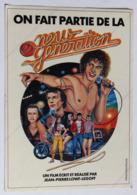 Grand Autocollant On Fait Partie De La New Generation Film Jean Pierre Lowf Legoff 1979 Lambert Wilson - Werbetrailer