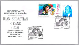 JUAN SEBASTIAN ELCANO. Noia, Bonares, Aljaraque. 2002. Galicia, Andalucia - Exploradores