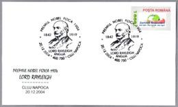 JOHN STRUTT, Baron De RAYLEIGH. Premio Nobel De Fisica 1904. Cluj Napoca 2004 - Premio Nobel