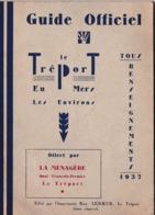 Guide Le Treport Eu Mers  (76) 1937  Horaires Trains, Autocars, Renseignements, ... 28 P Photos - Dépliants Touristiques