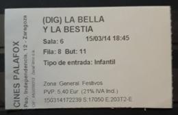 TICKET DE CINE. LA BELLA Y LA BESTIA. - Tickets D'entrée
